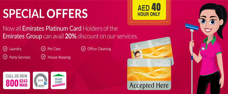 Home Maids - Now all Emirates Platinum card holders of The Emirates Group can avail 20% discount on our services.